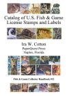 Catalog of U.S. Fish & Game License Stamps and Labels Cover Image