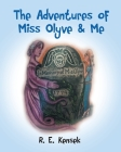The Adventures of Miss Olyve and Me Cover Image