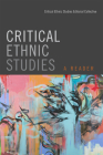 Critical Ethnic Studies: A Reader Cover Image