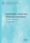 Local Public, Fiscal and Financial Governance: An International Perspective Cover Image