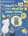 Count to 10 with a Mouse Sticker Activity (Margaret Wise Brown) Cover Image