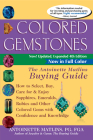 Colored Gemstones 4th Edition: The Antoinette Matlins Buying Guide-How to Select, Buy, Care for & Enjoy Sapphires, Emeralds, Rubies and Other Colored Cover Image