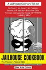 Jailhouse Cookbook the Prisoner's Recipe Bible Cover Image
