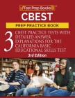 CBEST Prep Practice Book: 3 CBEST Practice Tests with Detailed Answer Explanations for the California Basic Educational Skills Test [3rd Edition Cover Image