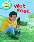 Oxford Reading Tree Read with Biff, Chip, and Kipper: Phonics: Level 4: Wet Feet Cover Image
