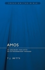 Amos: An Ordinary Man with an Extraordinary Message (Focus on the Bible) Cover Image
