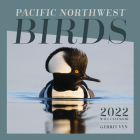Pacific Northwest Birds: 2022 Wall Calendar Cover Image