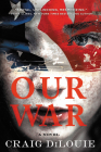 Our War: A Novel Cover Image