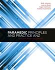 Paramedic Principles and Practice Anz: A Clinical Reasoning Approach Cover Image