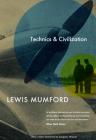 Technics and Civilization Cover Image