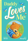 Daddy Loves Me (5-minute Stories Portrait Padded Board B) Cover Image