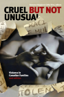 Cruel But Not Unusual: Violence in Canadian Families, 2nd Edition Cover Image