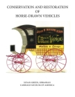 Conservation and Restoration of Horse-Drawn Vehicles Cover Image