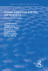 Chinese Adolescents in Britain and Hong Kong: Identity and Aspirations (Routledge Revivals) Cover Image