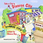 Take a Trip to Diverse City Cover Image