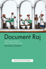 Document Raj: Writing and Scribes in Early Colonial South India (South Asia Across the Disciplines) Cover Image