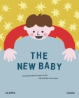 The New Baby: An Activity Book for Soon-To-Be Big Brothers and Sisters Cover Image
