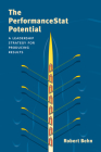 The Performancestat Potential: A Leadership Strategy for Producing Results (Innovative Governance in the 21st Century) Cover Image