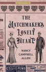 The Matchmaker's Lonely Heart (Proper Romance Victorian) Cover Image