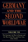 Germany and the Second World War: Volume VII: The Strategic Air War in Europe and the War in the West and East Asia, 1943-1944/5 Cover Image