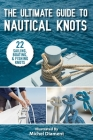 The Ultimate Guide to Nautical Knots Cover Image