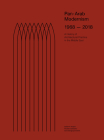 Pan-Arab Modernism 1968-2018: The History of Architectural Practice in the Middle East Cover Image