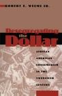 Desegregating the Dollar: African American Consumerism in the Twentieth Century Cover Image