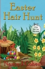 Easter Hair Hunt (Bad Hair Day Mysteries #16) Cover Image