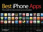 Best Iphone Apps: The Guide for Discriminating Downloaders Cover Image