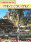 Weekends for Two in the Wine Country: 50 Romantic Northern California Getaways Cover Image