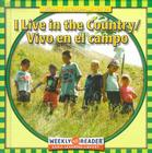 I Live in the Country/Vivo En El Campo (Where I Live/Donde Vivo) Cover Image