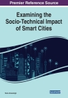 Examining the Socio-Technical Impact of Smart Cities Cover Image