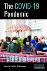 The Covid-19 Pandemic Cover Image