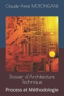Dossier d'Architecture Technique: Process et Méthodologie Cover Image