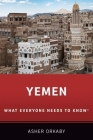 Yemen: What Everyone Needs to Know(r) Cover Image