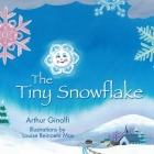 The Tiny Snowflake (Faith-Based Picture Books for God's Chil) Cover Image