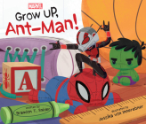 Grow Up, Ant-Man! Cover Image