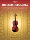 101 Christmas Songs: For Violin Cover Image