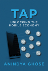 Tap: Unlocking the Mobile Economy Cover Image