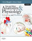 Ross and Wilson Anatomy & Physiology Colouring and Workbook Cover Image