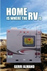 Home Is Where the RV Is Cover Image