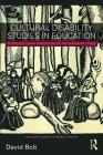 Cultural Disability Studies in Education: Interdisciplinary Navigations of the Normative Divide (Routledge Advances in Disability Studies) Cover Image