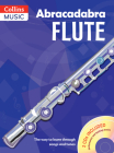 Abracadabra Flute (Pupils' Book + 2 CDs): The Way to Learn Through Songs and Tunes Cover Image