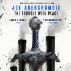 The Trouble with Peace Lib/E Cover Image