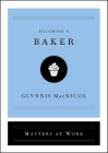 Becoming a Baker (Masters at Work) Cover Image