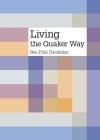 Living the Quaker way Cover Image