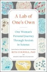 A Lab of One's Own: One Woman's Personal Journey Through Sexism in Science Cover Image