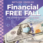 Financial Free Fall: The Covid-19 Economic Crisis Cover Image