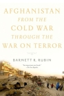 Afghanistan from the Cold War Through the War on Terror Cover Image
