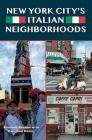 New York City's Italian Neighborhoods Cover Image